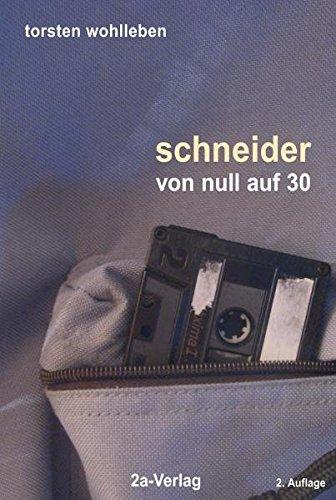 9783929620382: Schneider - von Null auf 30