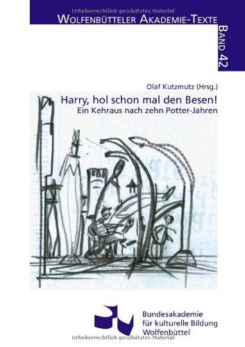9783929622423: Harry, hol schon mal den Besen!: Ein Kehraus nach zehn Potter-Jahren
