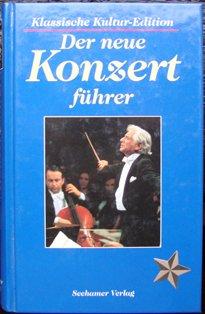 9783929626483: Der neue Konzertführer