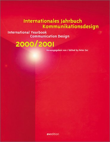 Internationales Jahrbuch Kommunikationsdesign 2000/2001 International Yearbook Communication Desi...