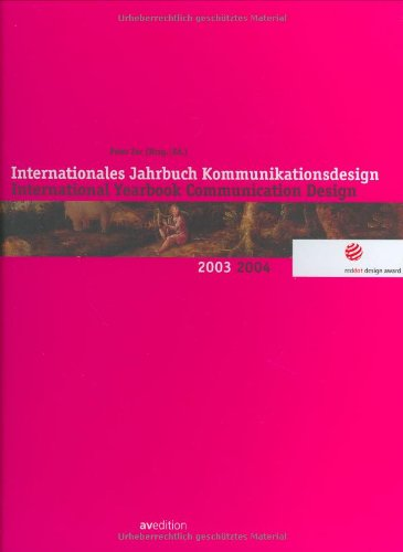 International Yearbook Communication Design 2003/2004 (3929638819) by Peter Zec; North Rhine-Westphalia; Princeton Architectural Press