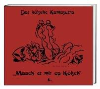 9783929721089: Dat kölsche Kamasutra