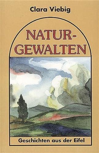9783929745337: Naturgewalten: Geschichten aus der Eifel