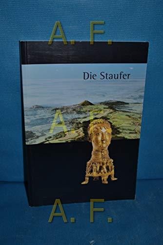 9783929776119: Die Staufer (Schriften zur staufischen Geschichte und Kunst)