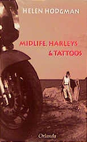 9783929823486: Midlife, Harleys und Tattoos