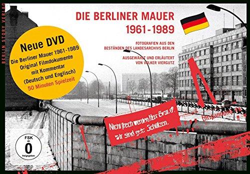 Die Berliner Mauer 1961-1989: Fotografien aus den