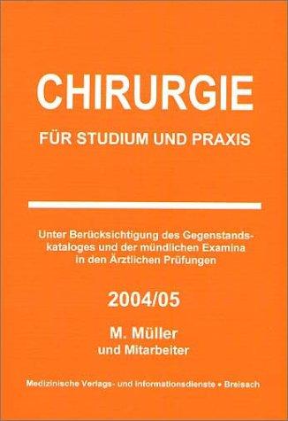 Chirurgie für Studium und Praxis 2004/05 (stark benutzt) (Versand nur innerhalb ...