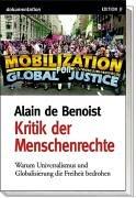 9783929886191: Kritik der Menschenrechte: Warum Universalismus und Globalisierung die Freiheit bedrohen