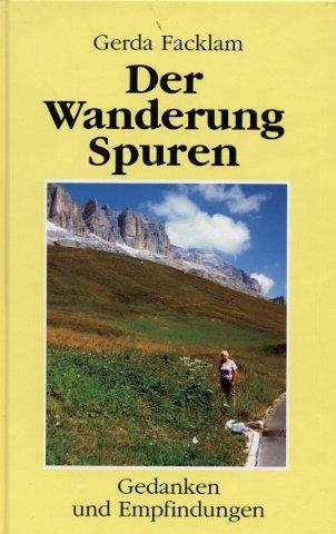 9783929902112: Der Wanderung Spuren: Gedanken und Empfindungen