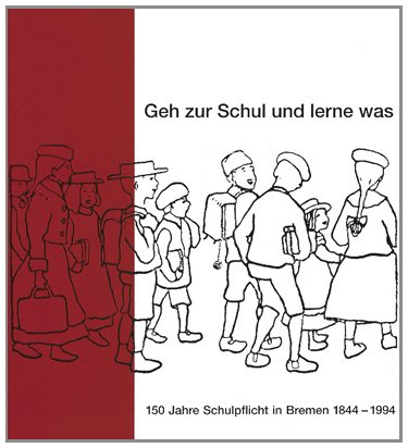 """Geh zur Schul und lerne was"""" : Lammek, Kurt Red."""