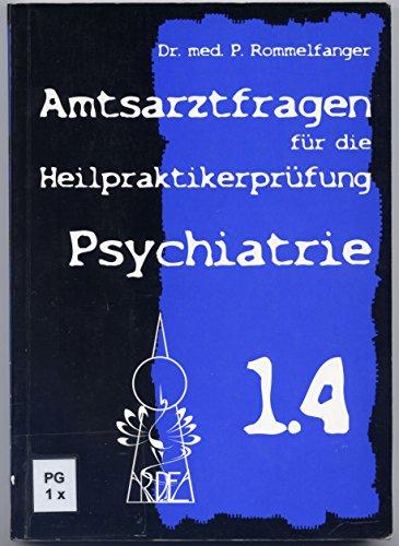 9783929915471: Psychiatrie 2.0: Amtsarztfragen zur Heilpratktikerausbildung