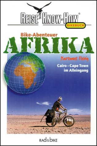 9783929920154: Bike-Abenteuer Afrika.