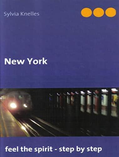 9783929925203: New York: feel the spirit - step by step