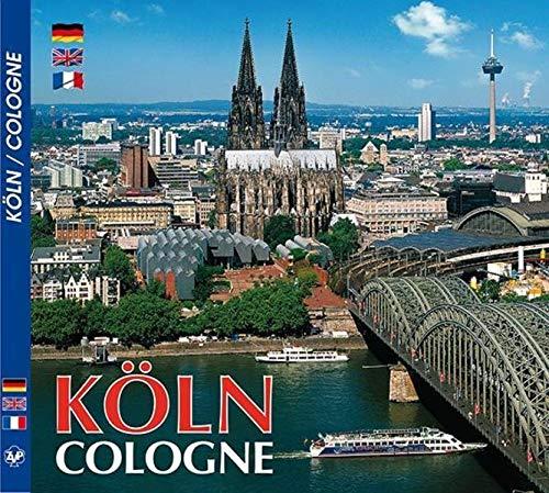 Köln. Eine Bilderreise zur Metropole am Rhein = Cologne. A journey through pictures to the metropolis on the Rhine = Cologne. Eau de Cologne. Un voyage en images vers la métropole sur le Rhin = Cologne. - Schwering, Dr. Max-Leo (Text)