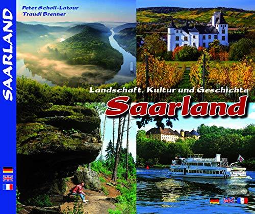 Farbbild-Reise durch das Saarland: Scholl-Latour, Peter and Traudi Brenner