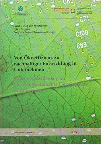 Wuppertal spezial ; 18 Von Ökoeffizienz zu nachhaltiger Entwicklung in Unternehmen = From ...