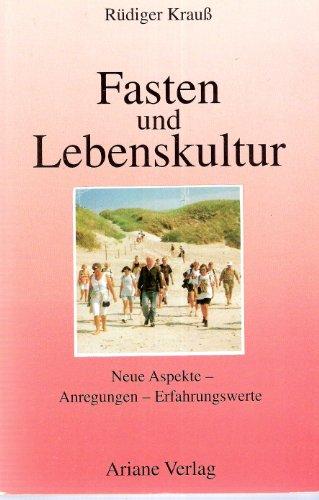 9783929960105: Fasten und Lebenskultur.
