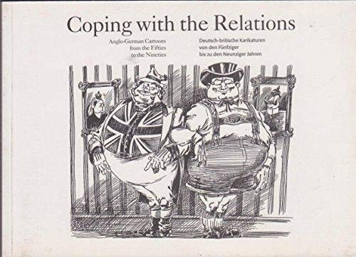 Coping with the relations : Anglo-German cartoons: Herrmann, Karin [Hrsg.]