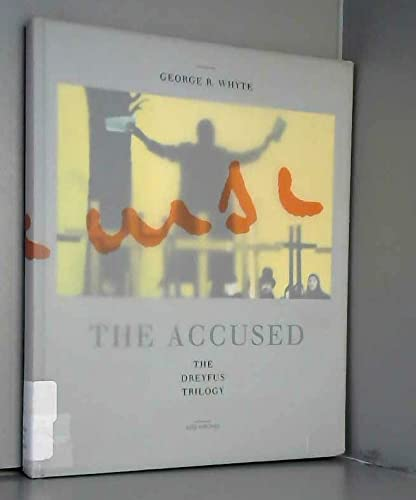 The Accused The Dreyfus Trilogy