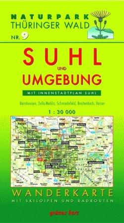 9783929993172: Naturpark Thüringer Wald 09. Suhl und Umgebung 1 : 30 000 Wanderkarte: Mit Innenstadtplan Suhl. Mit Benshausen, Zella-Mehlis, Schmiedefeld, Vesser, ... Wichtshausen. Mit Skiloipen und Radrouten