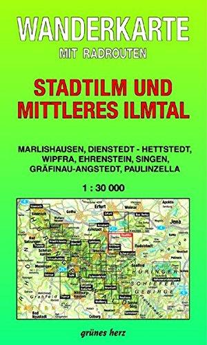 9783929993189: Thüringen zu Fuß erleben: Stadtilm und Mittleres Ilmtal 1 : 30 000 Wanderkarte: Mit Marlishausen, Dienstedt, Wipfra, Ehrenstein, Singen, Gräfinau-Angstedt, Paulinzella