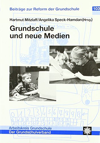 9783930024674: Grundschule und neue Medien