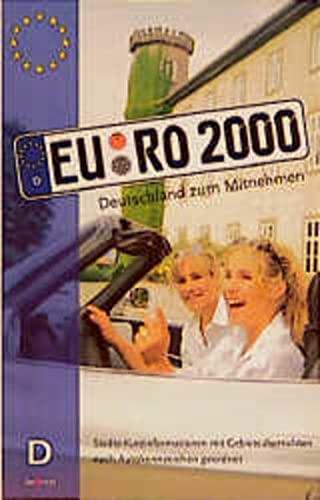 9783930027064: Euro 2000. Deutschland zum Mitnehmen. Die neuen Euro - Kennzeichen.