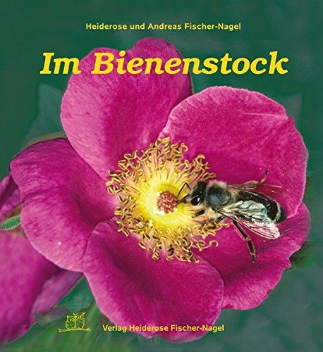 9783930038145: Im Bienenstock