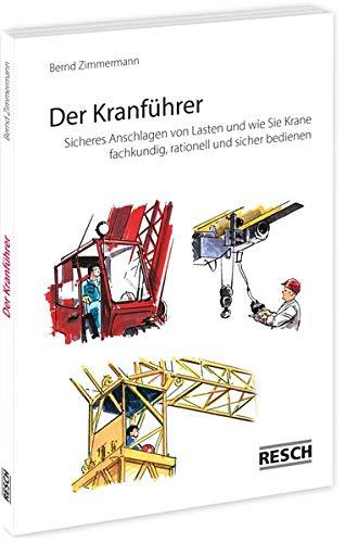 9783930039074: Der Kranführer