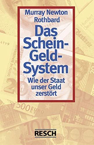 9783930039722: Das Schein-Geld-System