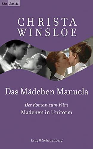 """9783930041855: Das Mädchen Manuela: Der Roman zum Film """"Mädchen in Uniform"""""""