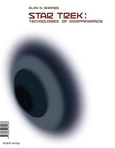 9783930064168: STAR TREK: Technologies of Disappearance.