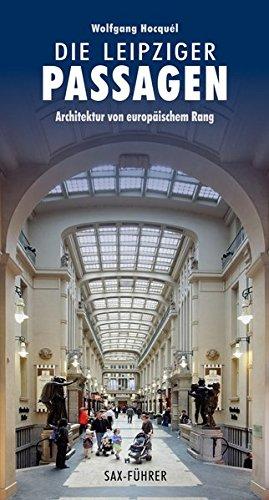 9783930076901: Die Leipziger Passagen: Architektur von europäischem Rang