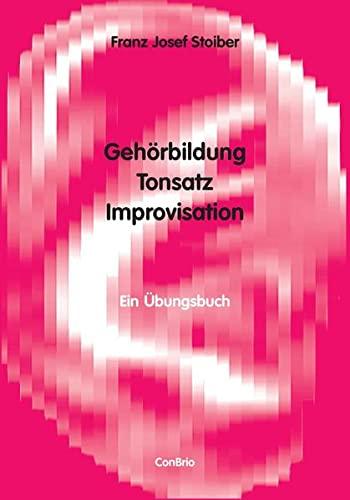 9783930079711: Gehörbildung, Tonsatz, Improvisation: Ein Übungsbuch