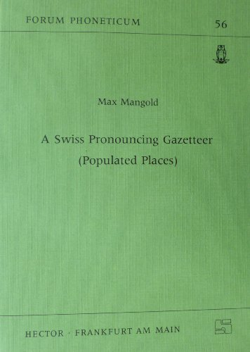 9783930110018: A Swiss pronouncing gazetteer (populated places) (Forum phoneticum)