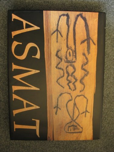 Asmat: Myth and ritual the inspiration of: Gunter Konrad und