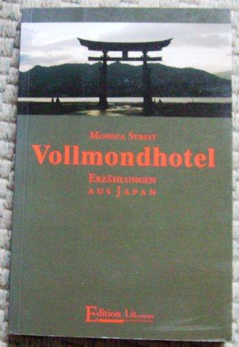 9783930126019: Vollmondhotel: Erzählungen aus Japan (Livre en allemand)
