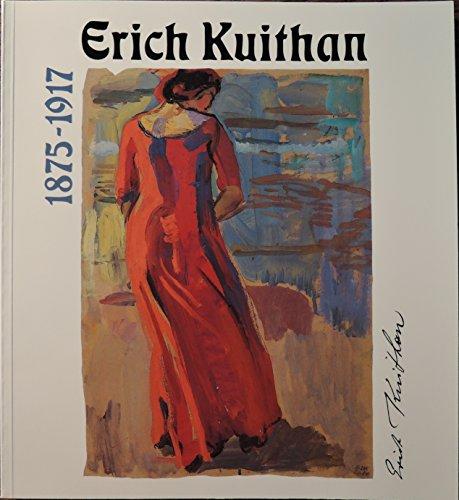 9783930128150: Erich Kuithan, 1875-1917: Gemalde, Studien, Zeichnungen (German Edition)