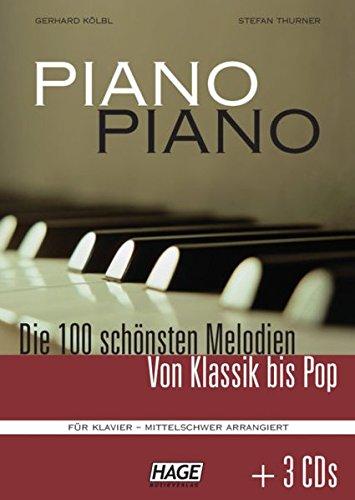 9783930159918: Piano Piano. Notenbuch mit 3 CDs: Die 100 schönsten Melodien von Klassik bis Pop. Für Klavier - mittelschwer arrangiert
