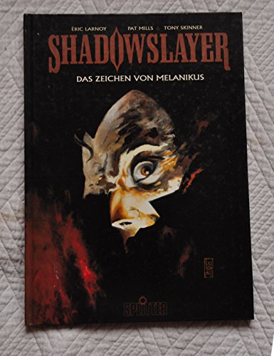 9783930160549: Shadowslayer. Das Zeichen von Melanikus