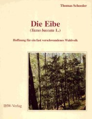 9783930167067: Die Eibe (Taxus baccata L.)
