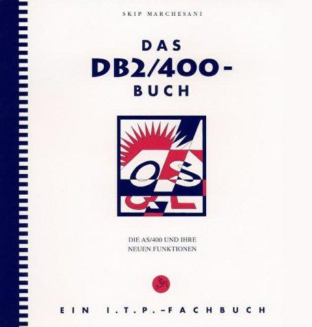 9783930176076: DAS DB2/400 BUCH (Livre en allemand)
