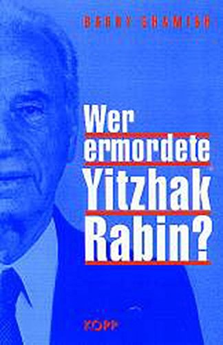 Wer ermordete Yitzhak Rabin? (3930219352) by Barry Chamish