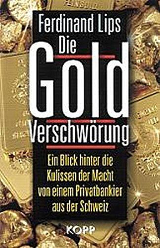 9783930219544: Die Gold Verschwörung