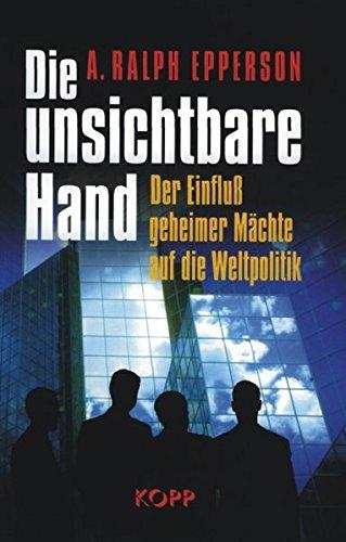 9783930219728: Die unsichtbare Hand.