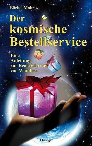 9783930243570: Der kosmische Bestellservice
