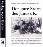 Der gute Stern des Janusz K. Live-Aufnahme: Gisela Karau