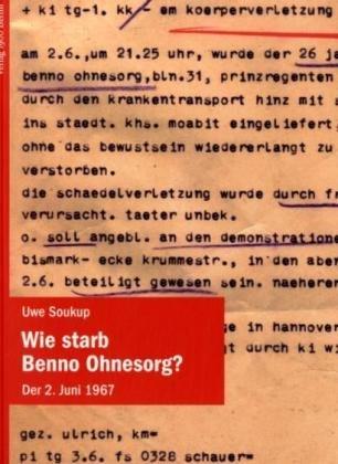9783930278671: Wie starb Benno Ohnesorg: Der 2. Juni 1967