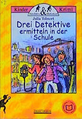 9783930299515: Drei Detektive ermitteln in der Schule