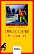 9783930299959: Oskar unter Verdacht: Ein Fall f?r Oskar / Oskar und der Zirkusfall.
